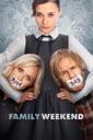 Affiche du film A Family Weekend
