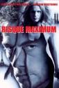 Affiche du film Risque Maximum
