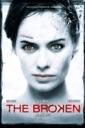 Affiche du film The Broken (VF)