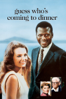 Guess Who's Coming to Dinner - Stanley Kramer
