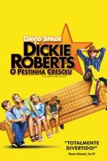 Capa do filme Dickie Roberts - O Pestinha Cresceu