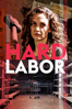 Juliana Rojas & Marco Dutra - Hard Labor  artwork