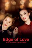 Edge of Love - Was von der Liebe bleibt