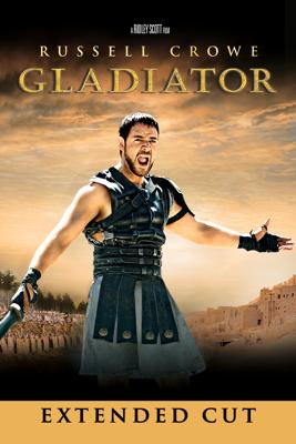 Gladiator (Extended Cut) - Ridley Scott