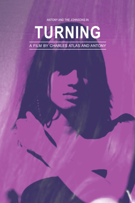 Unknown - Antony & The Johnsons: Turning - A Film by Charles Atlas and Antony illustration
