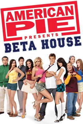 American Pie Presents: Beta House (Unrated) on iTunes