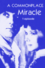 A commonplace miracle. 1 episode - Марк Захаров