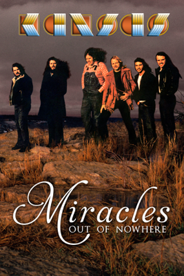 Kansas: Miracles out of Nowhere - Charley Randazzo
