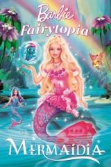 Barbie™ Fairytopia: Mermaidia™