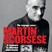 Télécharger Un voyage avec Martin Scorsese à travers le cinéma américain Episode 1