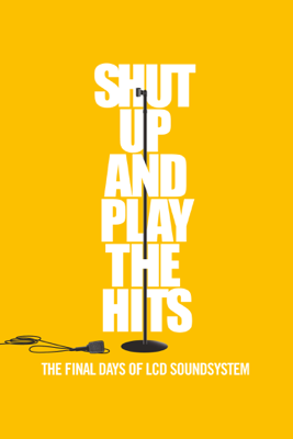 Will Lovelace & Dylan Southern - Shut up and play the Hits - The final days of LCD Soundsystem Grafik