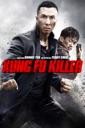 Affiche du film Kung Fu Killer