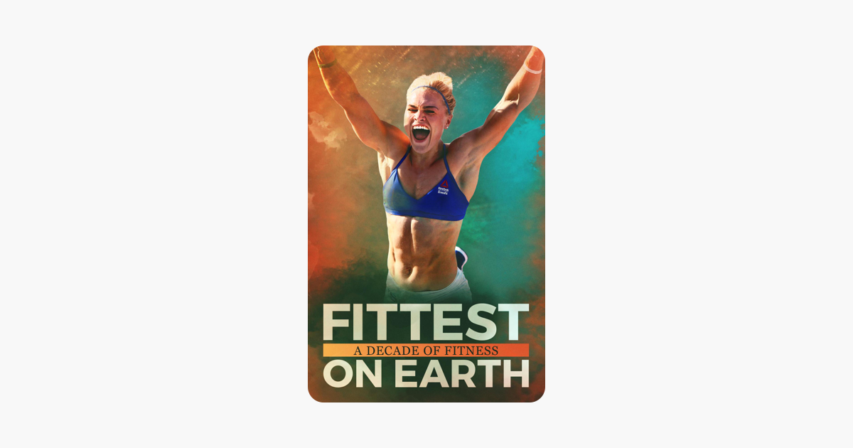 fittest on earth a decade of fitness full movie download