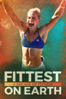 Fittest On Earth: A Decade of Fitness - Heber Cannon, Mariah Moore, Marston Sawyers & Ian Wittenber
