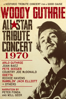 Arlo Guthrie, Joan Baez, Odetta, Pete Seeger, Country Joe McDonald, Richie Havens, Ramblin' Jack Elliott & Earl Robinson - Woody Guthrie All-Star Tribute Concert 1970  artwork