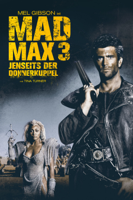 George Miller & George Ogilivie - Mad Max 3: Jenseits der Donnerkuppel artwork