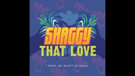 That Love Shaggy Reggae Music Video 2016 New Songs Albums Artists Singles Videos Musicians Remixes Image