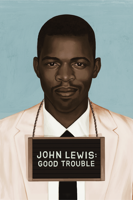 Dawn Porter - John Lewis: Good Trouble artwork