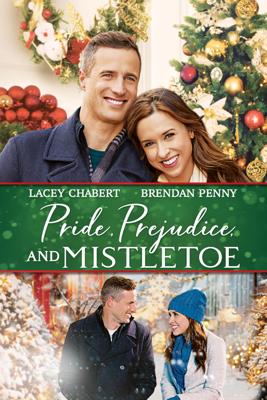 Pride, Prejudice, And Mistletoe - Don McBrearty