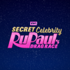 RuPaul's Secret Celebrity Drag Race - RuPaul's Secret Celebrity Drag Race  artwork