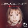 Madeleine McCann: An ID Murder Mystery - Madeleine McCann: An ID Murder Mystery  artwork
