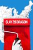Barak Goodman & Chris Durrance - Slay the Dragon  artwork