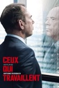 Affiche du film Ceux qui travaillent
