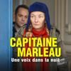 Une voix dans la nuit - Capitaine Marleau