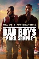 Capa do filme Bad Boys Para Sempre