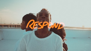 Respond (feat. D'nar Young, Taylor Poole & Trinity Anderson)