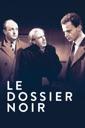 Affiche du film Le dossier noir