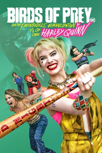 Birds of Prey and the Fantabulous Emancipation of One Harley Quinn movie poster