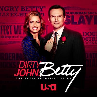 Dirty John: The Betty Broderick Story, Season 2 - Dirty John