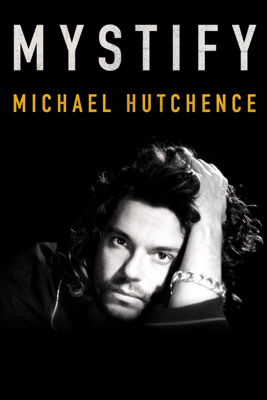 Richard Lowenstein - Mystify: Michael Hutchence  artwork