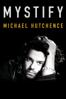 Mystify: Michael Hutchence - Richard Lowenstein