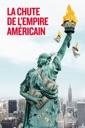 Affiche du film La chute de l\'empire américain