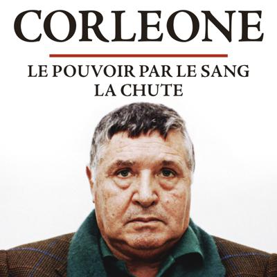 Corleone, le parrain des parrains - Corleone, le parrain des parrains