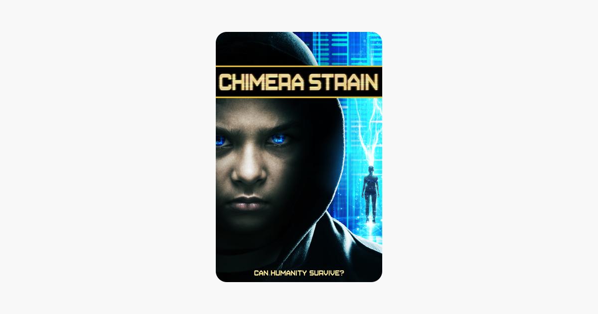 chimera strain 2018 movie