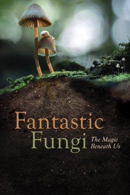Fantastic Fungi Watch, Download