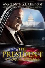 The President: Lyndon B. Johnson
