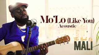 Mo'Lo (Like You) [Acoustic Version]