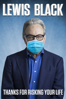 Benjamin Brewer - Lewis Black: Thanks for Risking Your Life  artwork