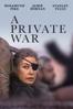 A Private War - Matthew Heineman