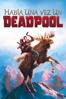 Había una vez un Deadpool - David Leitch