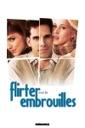 Affiche du film Flirter avec les embrouilles (Flirting With Disaster)