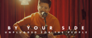 By Your Side (Unplugged) - Tenth Avenue North