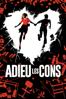 Albert Dupontel - Adieu les cons  artwork