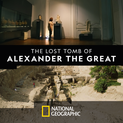 The Lost Tomb of Alexander the Great HD Download