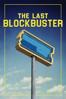 Taylor Morden - The Last Blockbuster  artwork