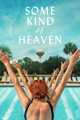 Some Kind of Heaven Movie Synopsis, Reviews